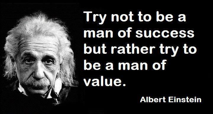 """Imagini pentru """"Try not to become a man of success, but rather try to become a man of value."""" Albert Einstein imagination quotes on poster."""