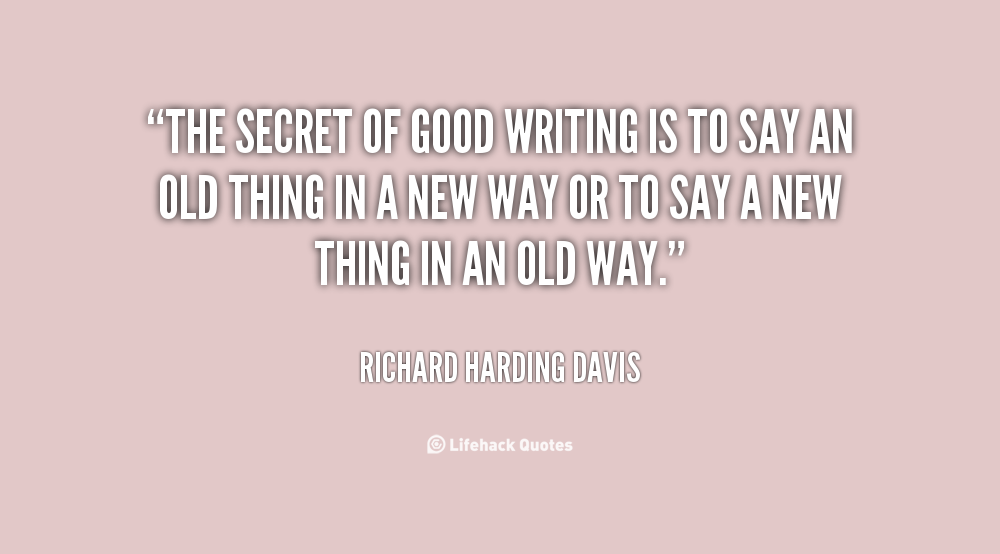 quotes about excellent writing quotes  lifehack org