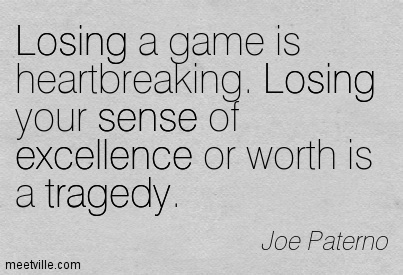 Quotes About Lose A Game 131 Quotes