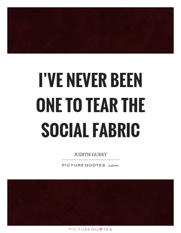 Quotes about Fabric 323 quotes
