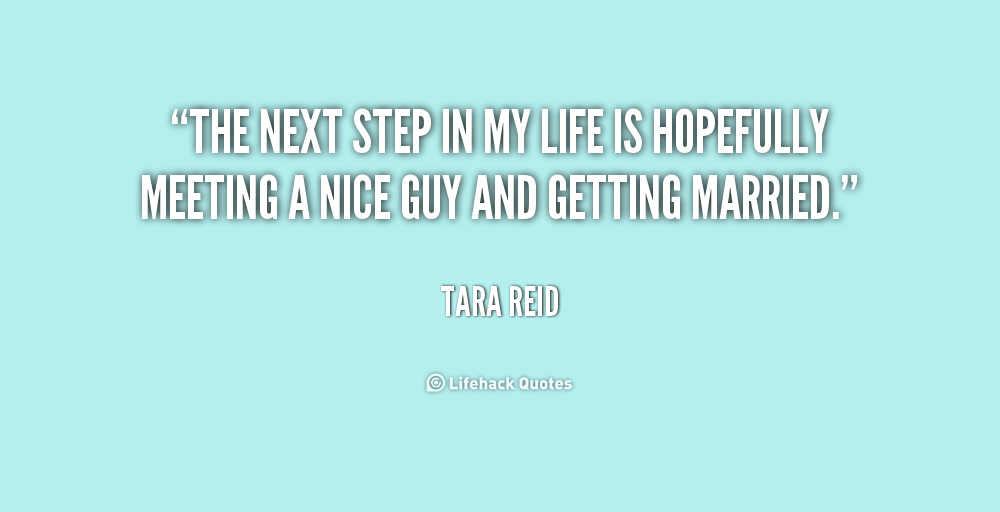 Quotes About Next Step In Life 26 Quotes