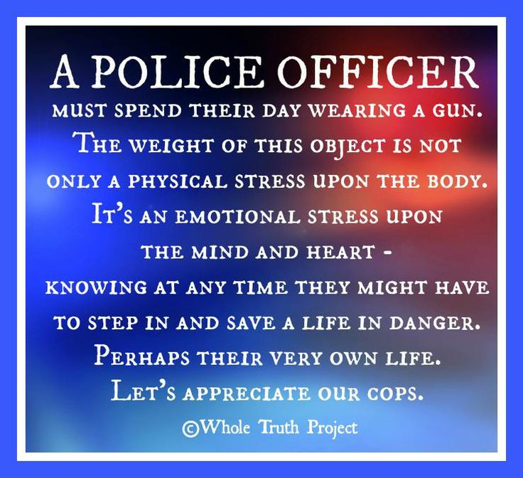 Quotes About Police Officer 156 Quotes