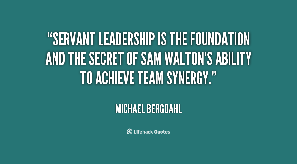 Quotes About Servant Leader 60 Quotes Awesome Servant Leadership Quotes