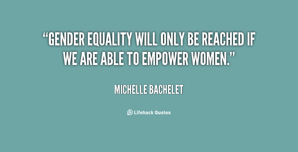 Gender Equality Quotes Enchanting Quotes About Equality Of Gender 48 Quotes