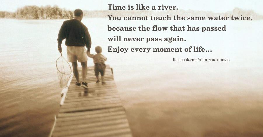 Quotes About River Of Life 95 Quotes