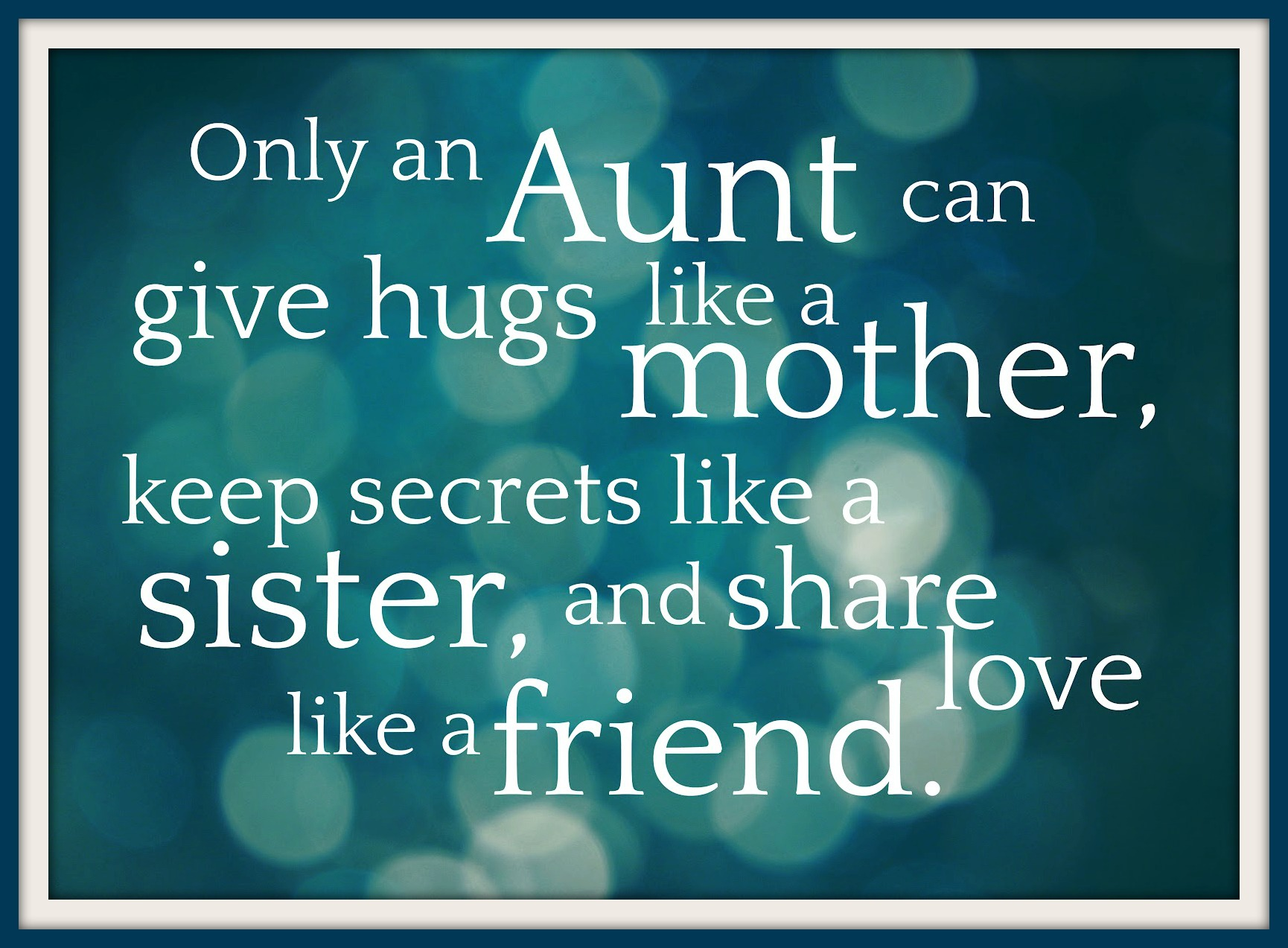 Quotes about Favorite aunt (22 quotes)
