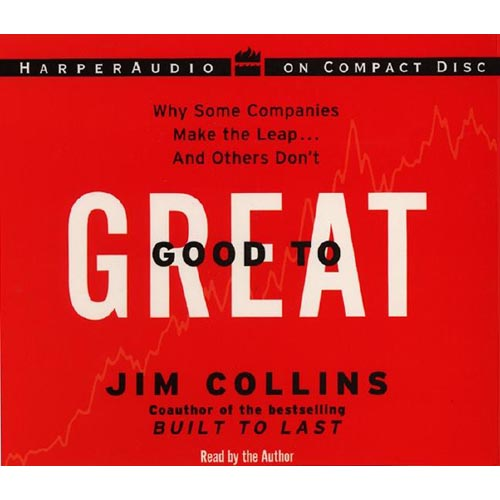 jim collins s good to great book Written by jim collins, the book good to great the first part of the book explains the author's definitions of what makes a good company and what makes a great.