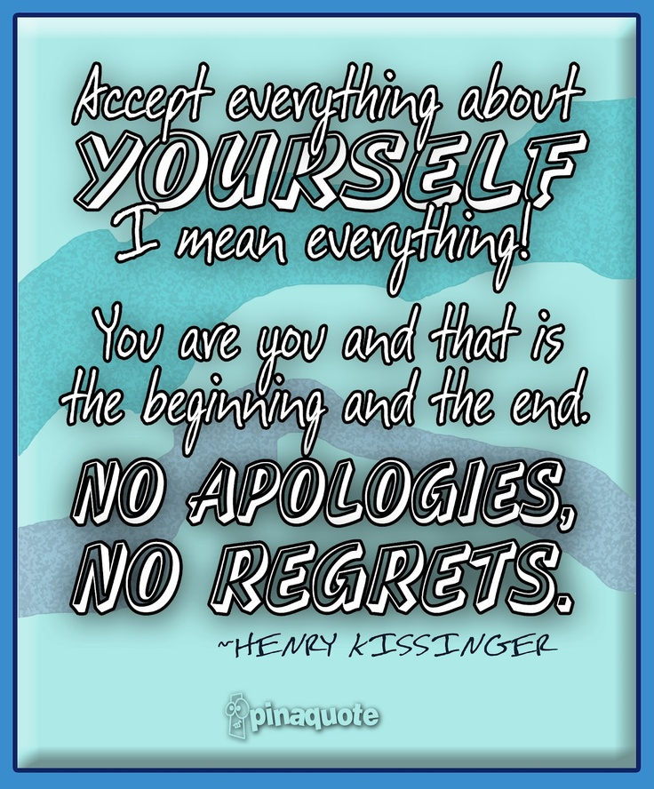 Quotes about Accept yourself 174 quotes