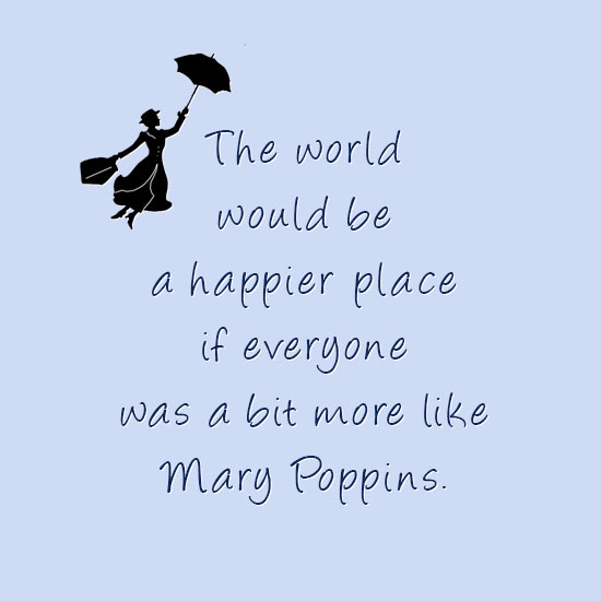 Splendid Mary Poppins Quotes. B3e66abbda13d33c591d49d2f1db101f