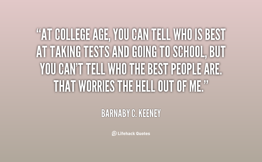 Quotes about Going To College (130 quotes)