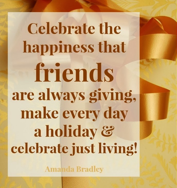 Thanksgiving Quotes For Friends Quotes about Thanksgiving to friends (22 quotes) Thanksgiving Quotes For Friends