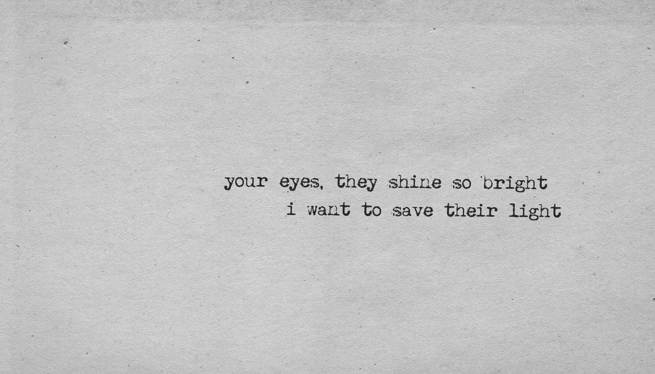 Quotes about Light in your eyes (8 quotes)