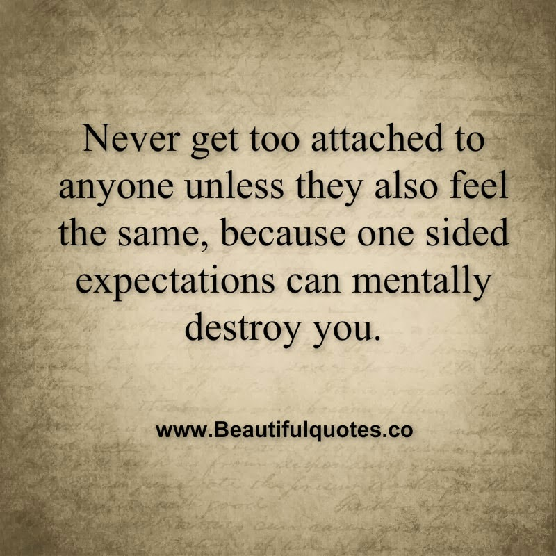 Quotes About Attached 478 Quotes