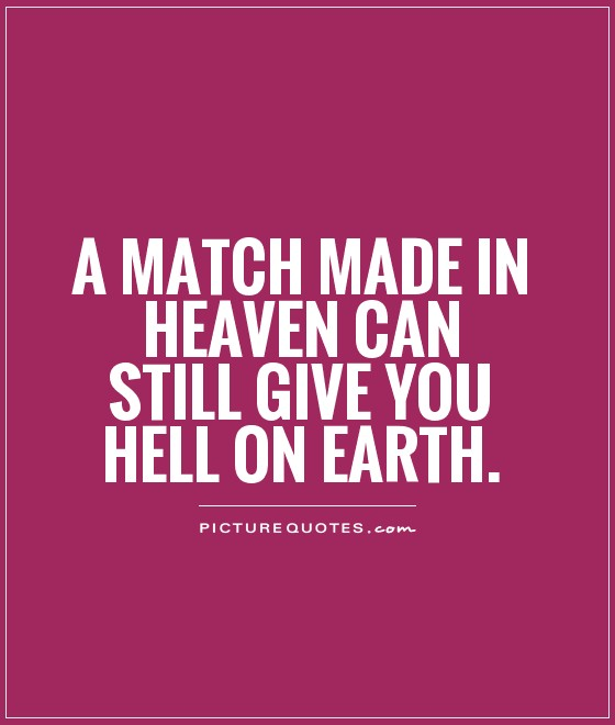 Quotes About Hell On Earth 82 Quotes