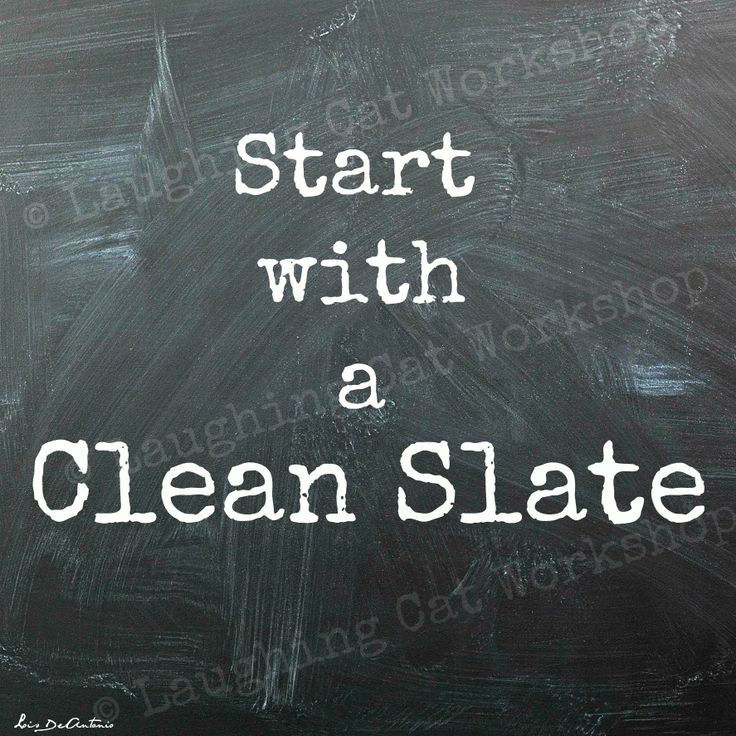 Quotes About Clean Slate (55 Quotes