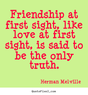 Quotes about First friends 128 quotes