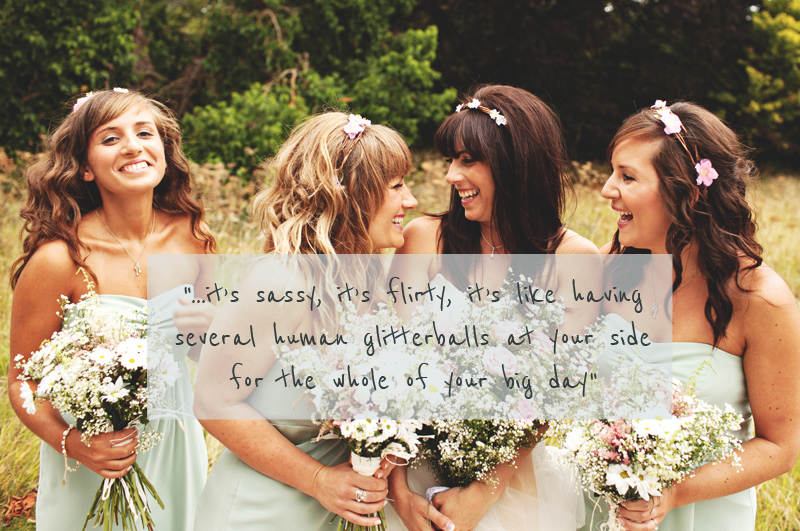 Quotes about Bridesmaid (48 quotes)