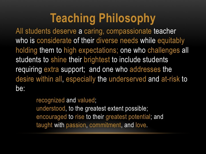 my philosophy of teaching My own philosophy of teaching statement for our final product in teaching profession sorry if there's any wrong grammar there:.