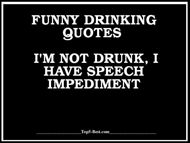 Quotes about Drink (584 quotes)