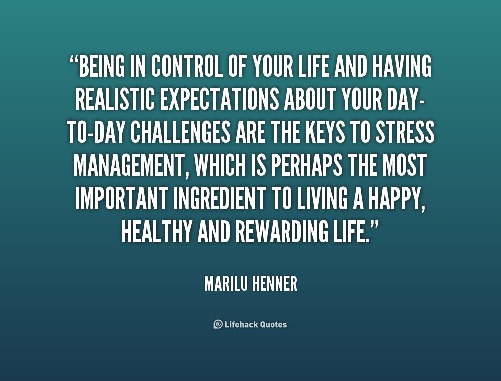 Quotes About Control Your Life 126 Quotes