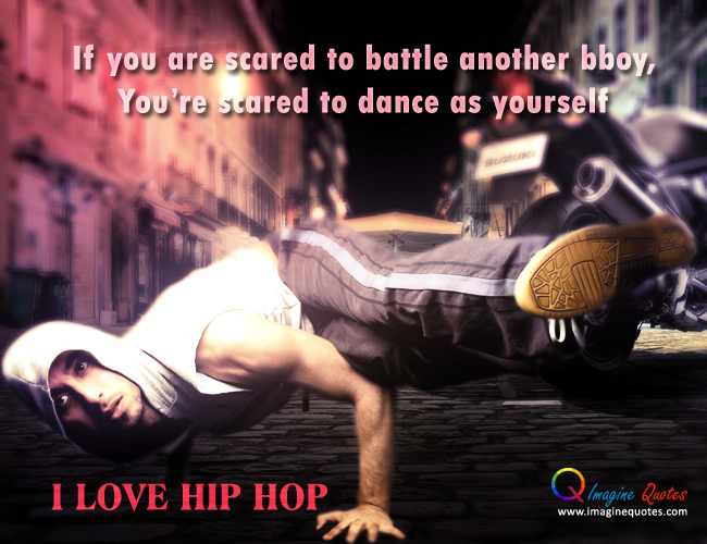 quotes about bboy quotes