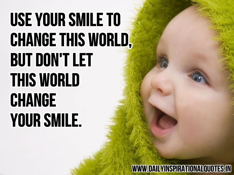 You have a cute smile