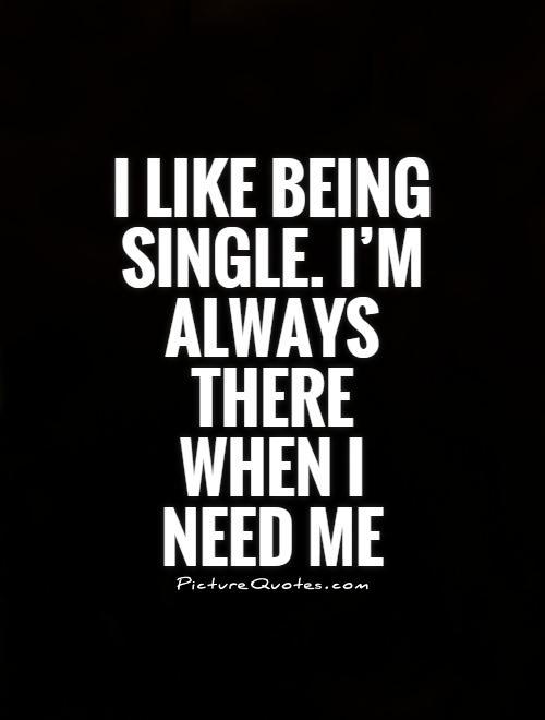 Am quotes i single 28 Brilliant
