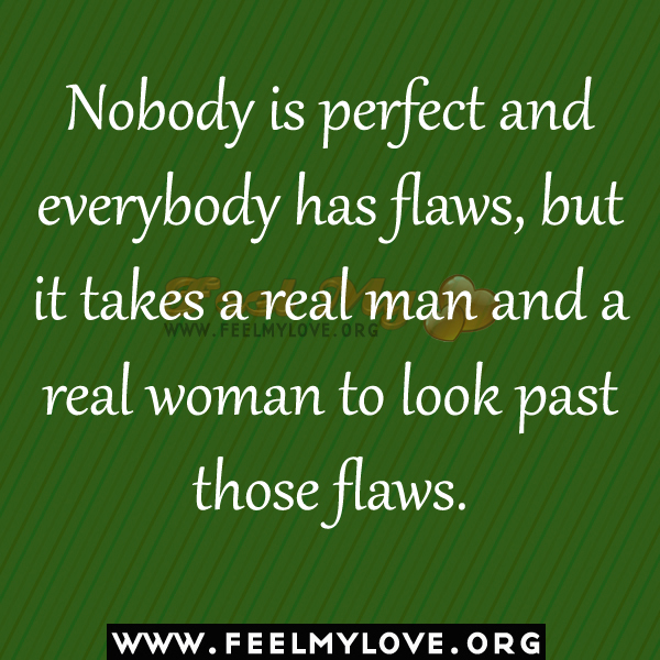 Quotes About Everyone Is Flawed 21 Quotes