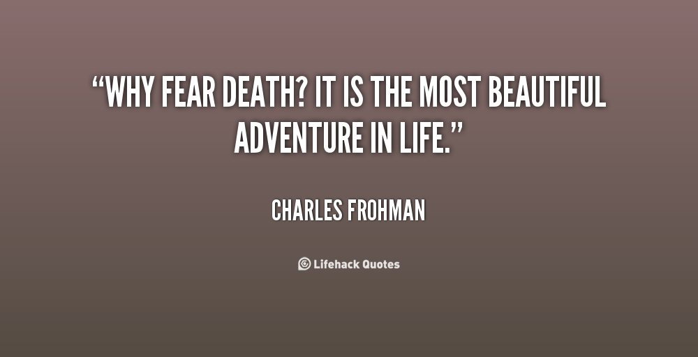 Quotes about Death beautiful (81 quotes)