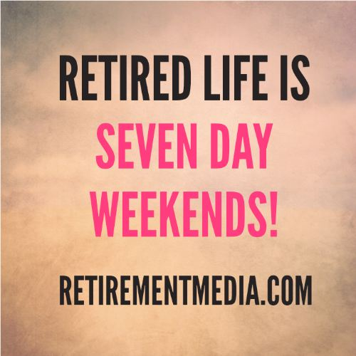 Quotes about Life retirement (60 quotes)