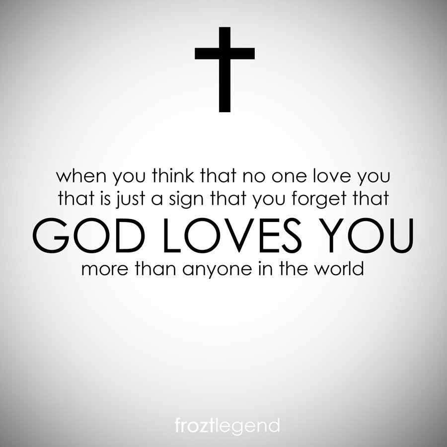 quotes about god loves me 80 quotes