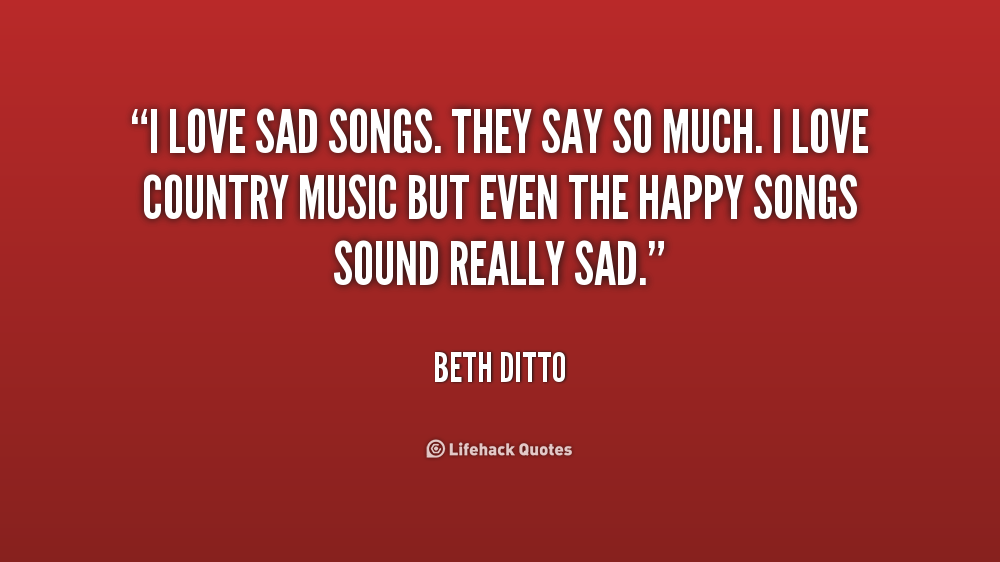 quotes about sad songs quotes
