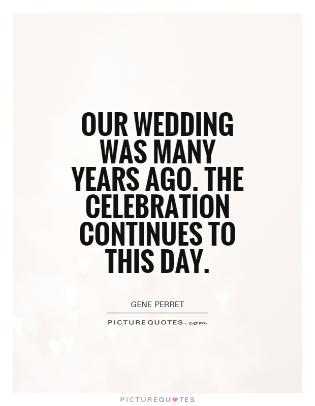 Quotes About Wedding Celebration 23 Quotes