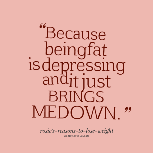 Quotes about being fat and happy