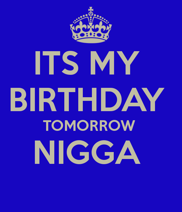 Sensational Quotes About Birthday Tomorrow 36 Quotes Funny Birthday Cards Online Fluifree Goldxyz
