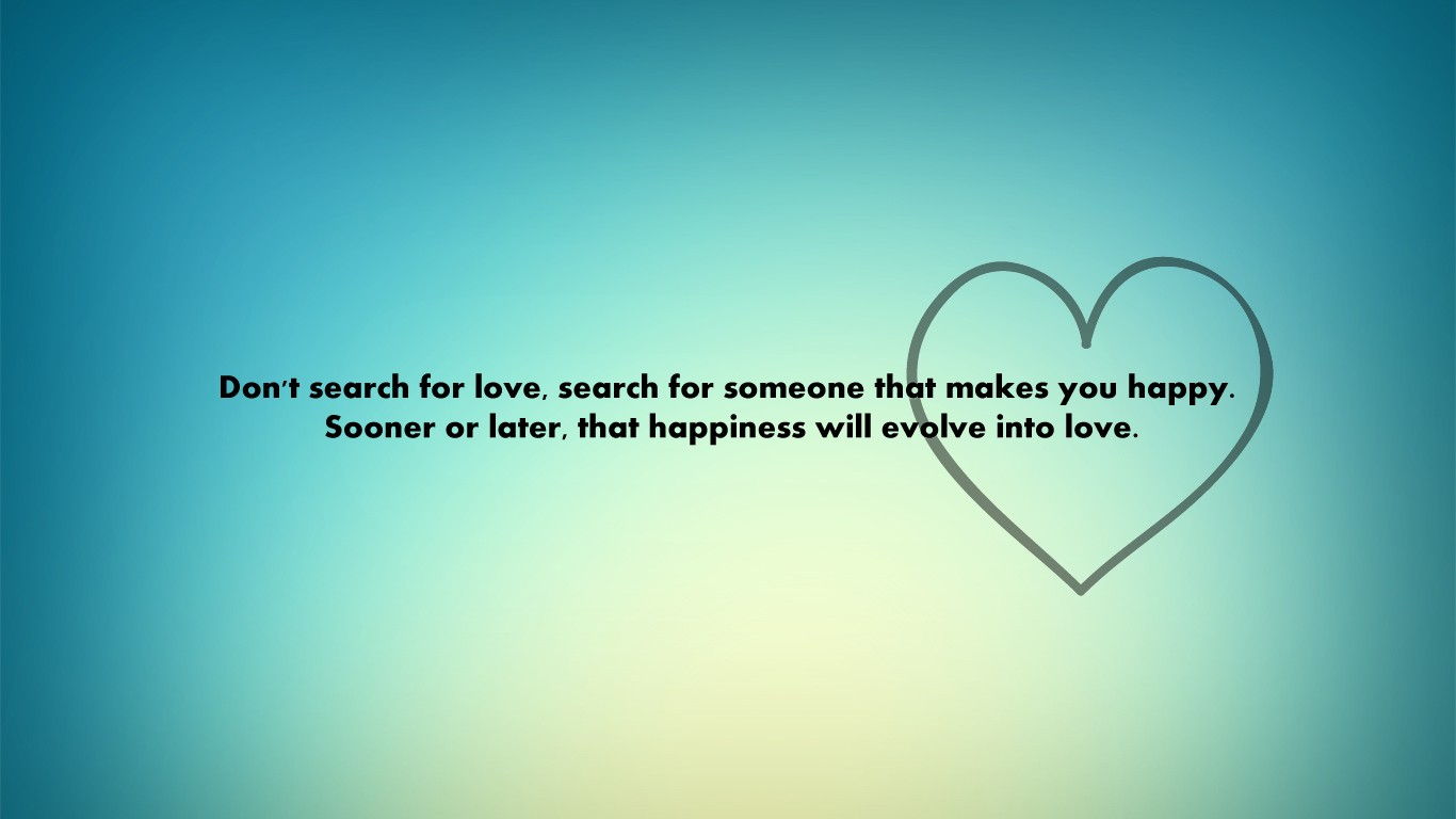 Quotes about Searching For Love 57 quotes