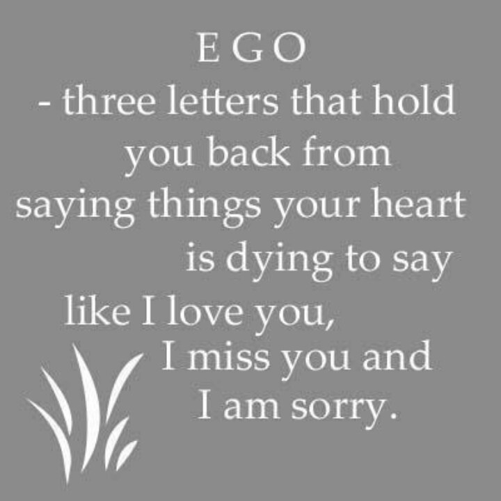 Quotes About Peoples Ego 54 Quotes