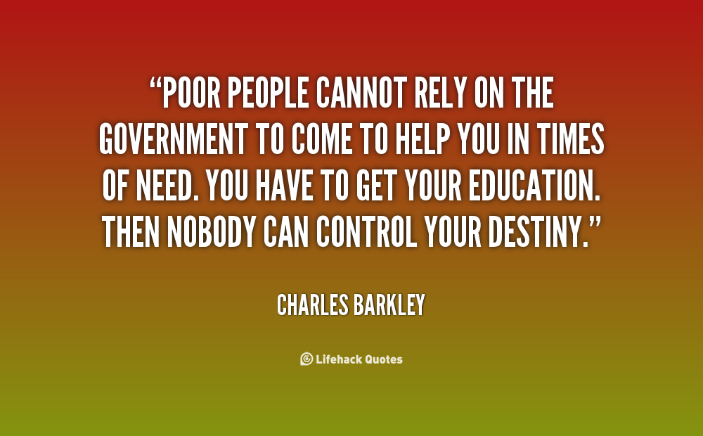 Quotes About Government Helping The Poor 8 Quotes