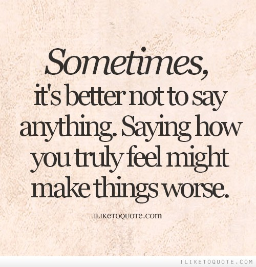 quotes about saying anything 144 quotes