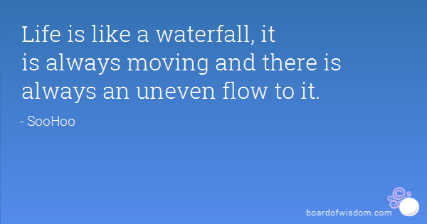 Quotes About Waterfall 64 Quotes