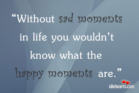 quotes about sad life moments