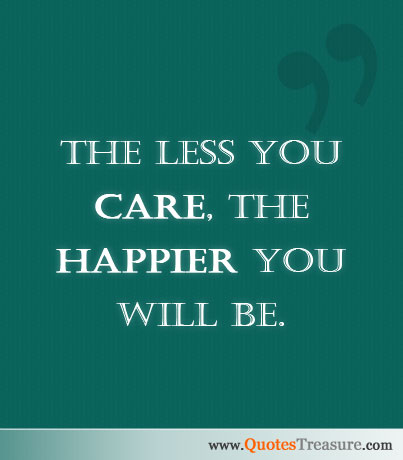 Quotes About Caring Less About Someone 16 Quotes