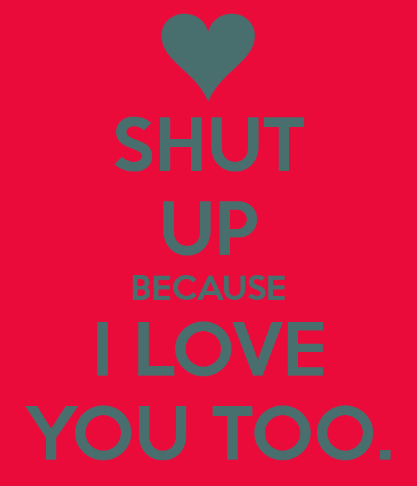 Quotes About I Love You Too 130 Quotes