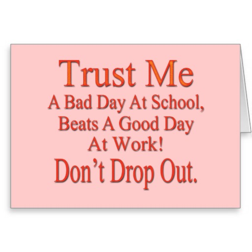 Quotes about Stay In School (60 quotes)