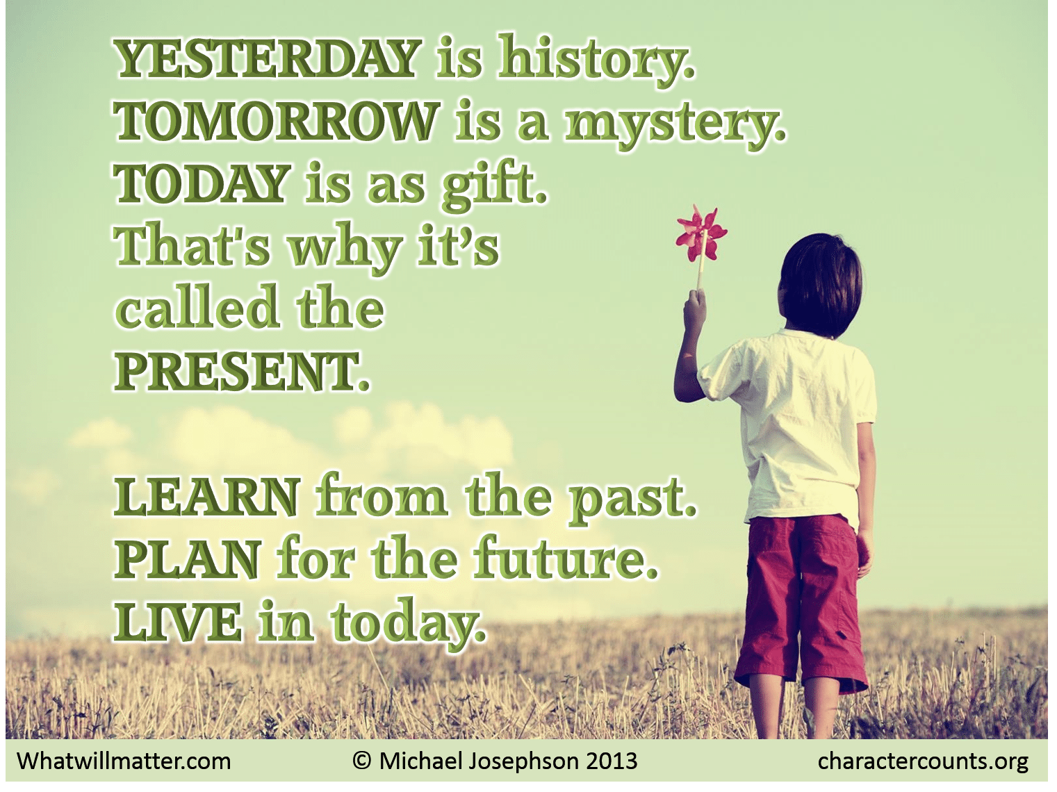 Is is mystery today gift a a but tomorrow Yesterday Tomorrow