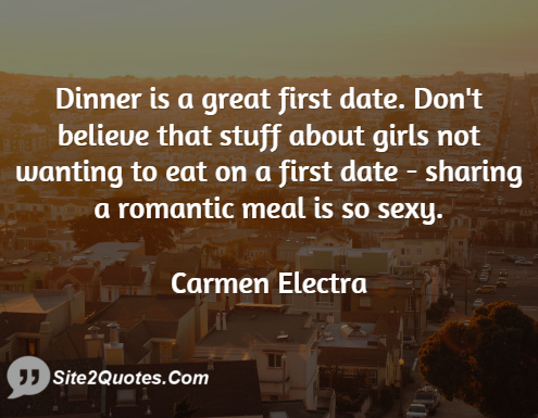 Quotes About Dinner Dates 25 Quotes