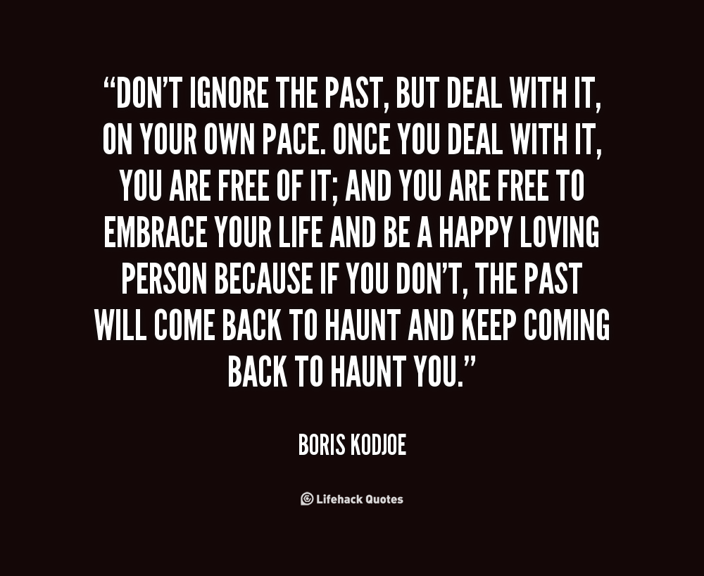 Quotes About Past Coming Back 29 Quotes