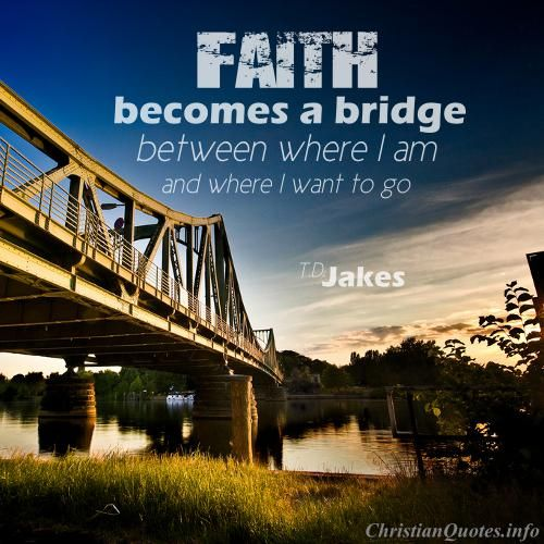 quotes about bridges and life
