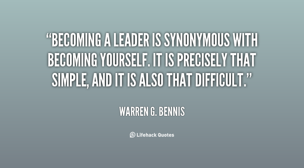Quotes About Being A Leader Quotes about Being A Leader (142 quotes) Quotes About Being A Leader