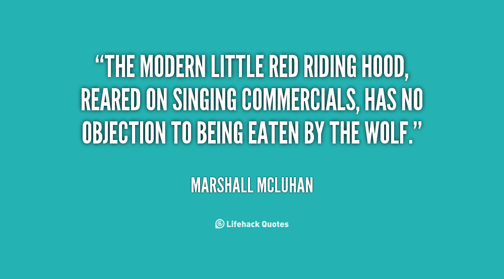 Quotes about Red Riding Hood (52 quotes)